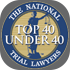 national trial lawyers 40 under 40 badge